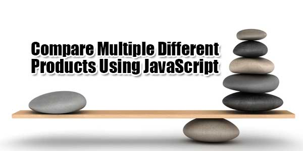 Compare-Multiple-Different-Products-Using-JavaScript