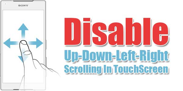 Disable-Up-Down-Left-Right-Scrolling-In-TouchScreen