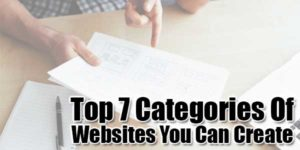 Top-7-Categories-Of-Websites-You-Can-Create