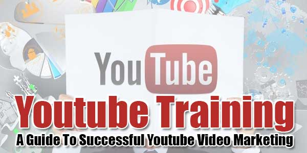 Youtube-Training--Guide-To-Successful-Youtube-Video-Marketing