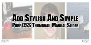 Add-Stylish-And-Simple-Pure-CSS-Thumbnail-Manual-Slider