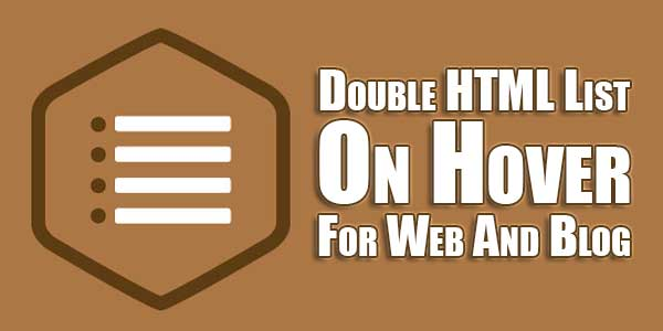 Double-HTML-List-On-Hover-For-Web-And-Blog