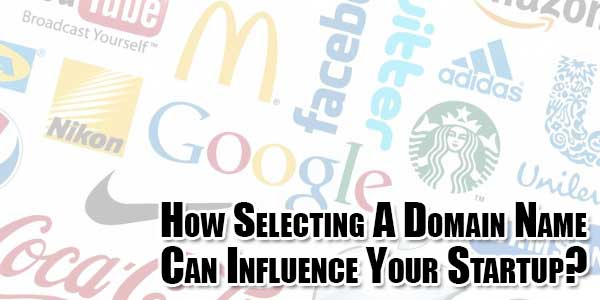 How-Selecting-A-Domain-Name-Can-Influence-Your-Startup