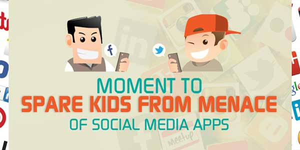 Moment-To-Spare-Kids-From-Menace-Of-Social-Media-Apps-Infographics