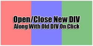 Open-Close-New-DIV-Along-With-Old-DIV-On-Click
