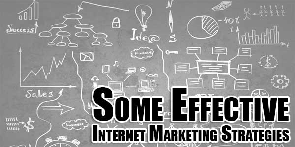 Some-Effective-Internet-Marketing-Strategies