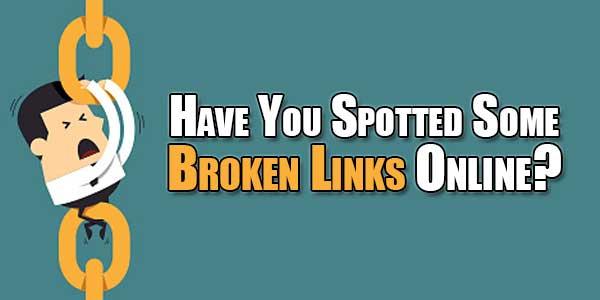 Have-You-Spotted-Some-Broken-Links-Online