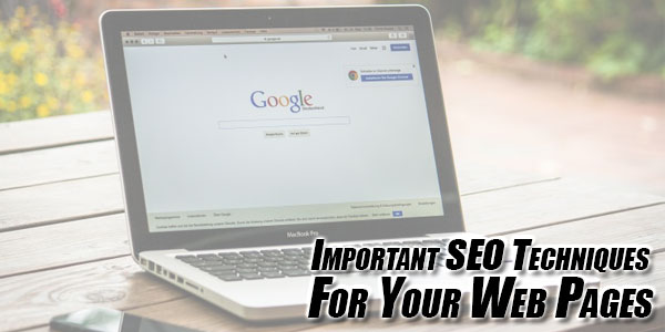 Important-SEO-Techniques-For-Your-Web-Pages