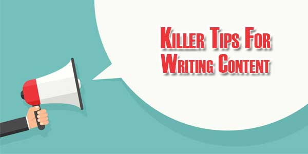 Killer-Tips-For-Writing-Content