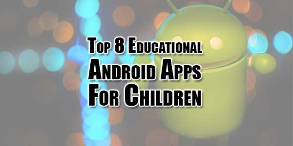 Top-8-Educational-Android-Apps-For-Children