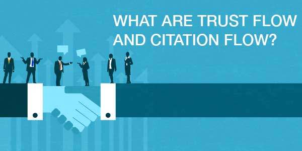 What-Are-Trust-Flow-And-Citation-Flow