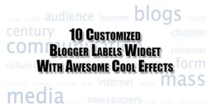 10-Customized-Blogger-Labels-Widget-With-Awesome-Cool-Effects