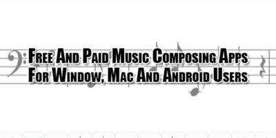 Free-And-Paid-Music-Composing-Apps-For-Window,-Mac-And-Android-Users