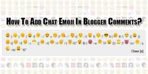 How-To-Add-Chat-Emoji-In-Blogger-Comments