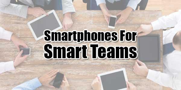Smartphones-For-Smart-Teams