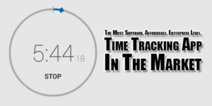 The-Most-Superior,-Affordable,-Enterprise-Level,-Time-Tracking-App-In-The-Market