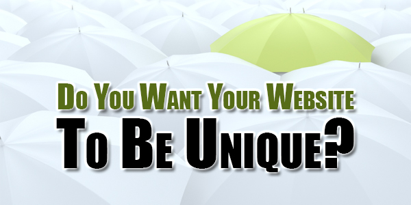 Do-You-Want-Your-Website-To-Be-Unique