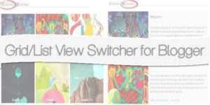 Grid-List-View-Switcher-For-Blogger