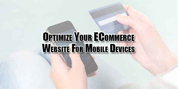 Optimize-Your-ECommerce-Website-For-Mobile-Devices