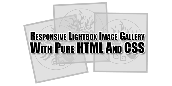 Responsive-Lightbox-Image-Gallery-With-Pure-HTML-And-CSS