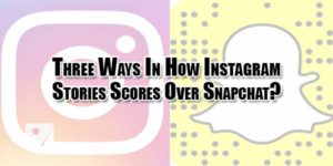Three-Ways-In-How-Instagram-Stories-Scores-Over-Snapchat