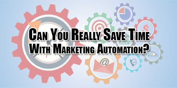 can-you-really-save-time-with-marketing-automation