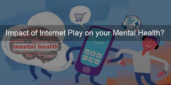 Impact-Of-Internet-Play-On-Your-Mental-Health