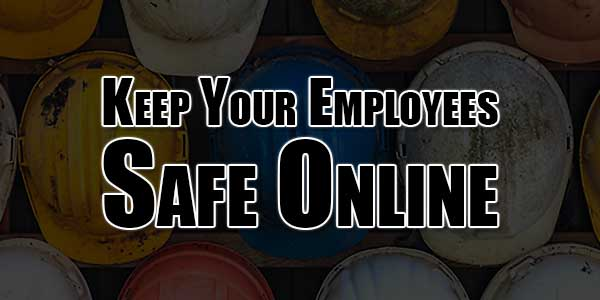 keep-your-employees-safe-online