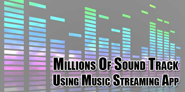 Millions-Of-Sound-Track-Using-Music-Streaming-App