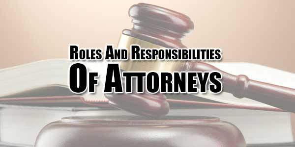 roles-and-responsibilities-of-attorneys