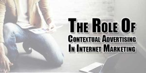 the-role-of-contextual-advertising-in-internet-marketing