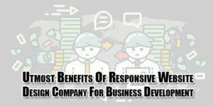 utmost-benefits-of-responsive-website-design-company-for-business-development