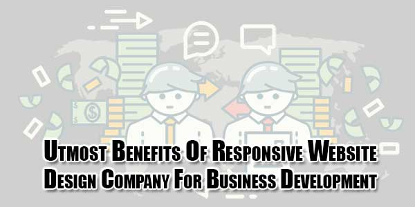 utmost-benefits-of-responsive-website-design-company-for-business-development