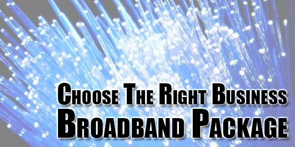 choose-the-right-business-broadband-package