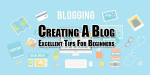creating-a-blog-excellent-tips-for-beginners