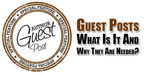 guest-posts-what-is-it-and-why-they-are-needed