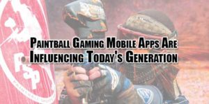 paintball-gaming-mobile-apps-are-influencing-todays-generation