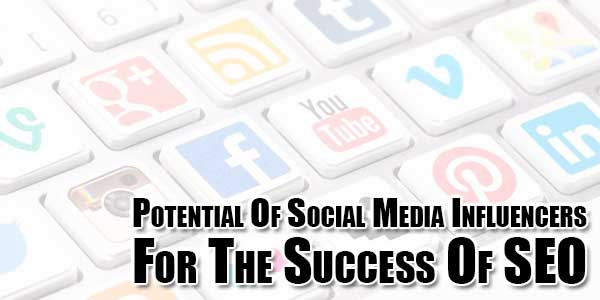 potential-of-social-media-influencers-for-the-success-of-seo