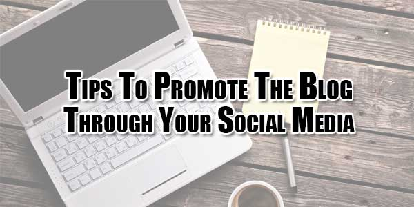 tips-to-promote-the-blog-through-your-social-media