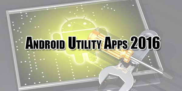 android-utility-apps-2016