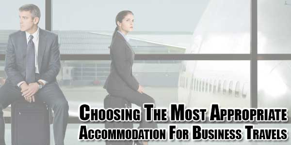 choosing-the-most-appropriate-accommodation-for-business-travels