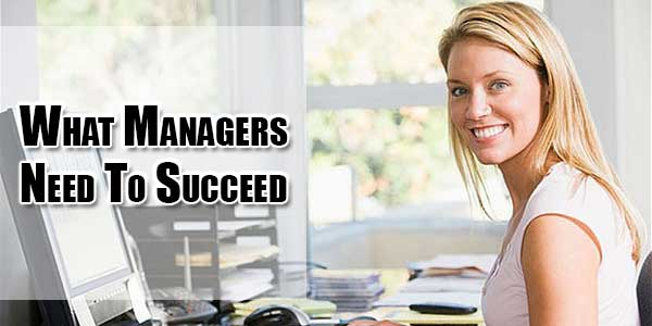 what-managers-need-to-succeed