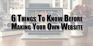 6-Things-To-Know-Before-Making-Your-Own-Website