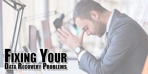 Fixing-Your-Data-Recovery-Problems