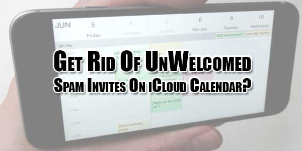 get-rid-of-unwelcomed-spam-invites-on-icloud-calendar