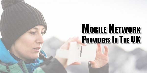 Mobile-Network-Providers-In-The-UK
