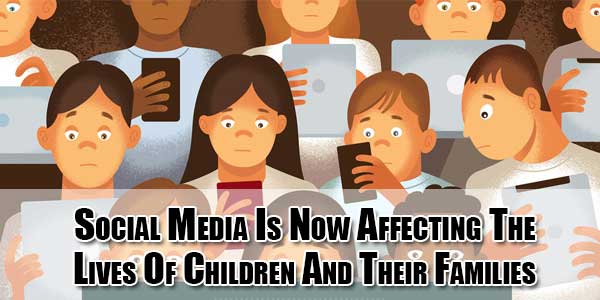 social-media-is-now-affecting-the-lives-of-children-and-their-families