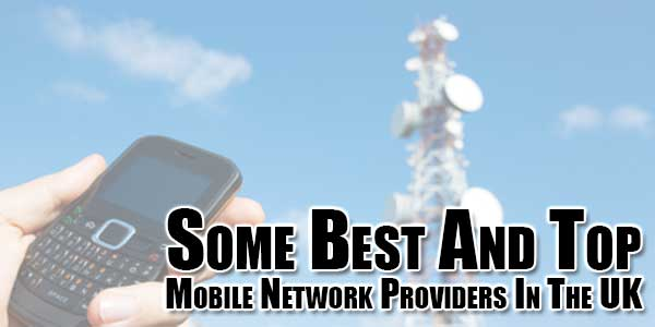 Some-Best-And-Top-Mobile-Network-Providers-In-The-UK