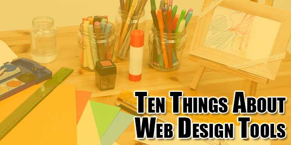 Ten-Things-About-Web-Design-Tools