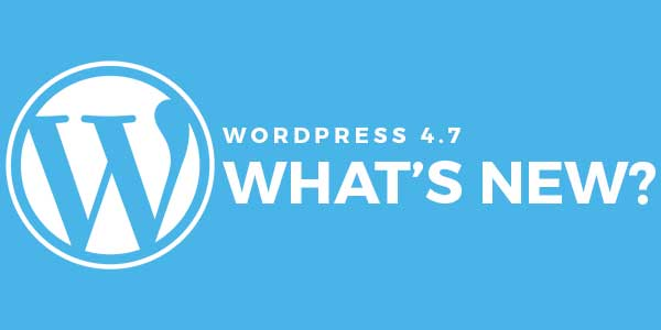 WordPress-4.7--Whats-New